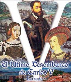 El Último Desembarco de Carlos V Laredo