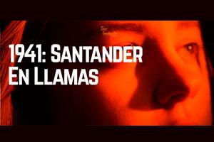 1941: Santander en llamas Rutas guiadas